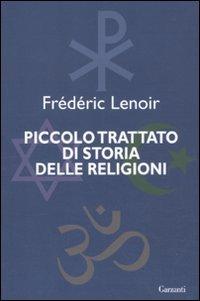 Piccolo trattato di storia delle religioni