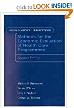 Methods for the Economic Evaluation of Health Care 2nd (second) Edition byBrien