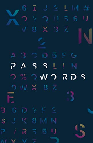 Passwords: Cuaderno para apuntar contraseñas por orden alfabético. Password notebook. Libreta ideal para organizar tus datos de acceso, nombres de usuario y claves de internet