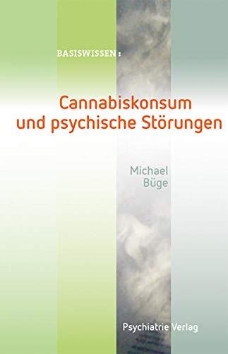 Cannabiskonsum und psychische Störungen (Basiswissen)