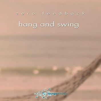 Hang And Swing