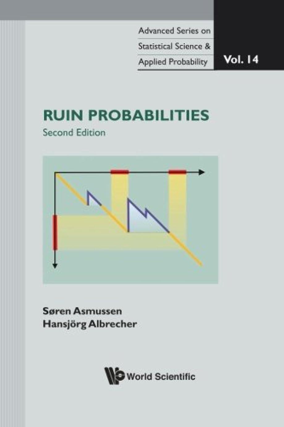 イブニング魅力的であることへのアピール差別化するRuin Probabilities (2Nd Edition)