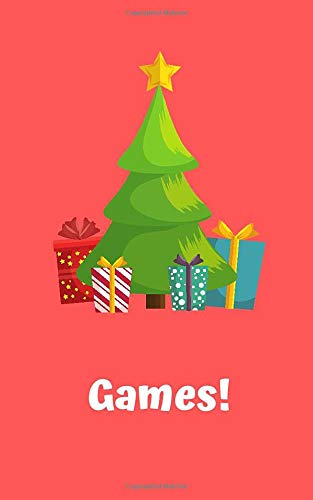 Games!: Four Classic Paper Games: 3D Tic Tac Toe, Dots & Boxes, Four In A Line, Hexagon Game: 5 x 8 Inches, 100 Pages (25 Pages Of Each Game): Christmas Tree Design
