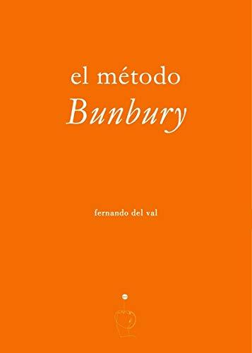 El método Bunbury: 1 (Suite Virginia)