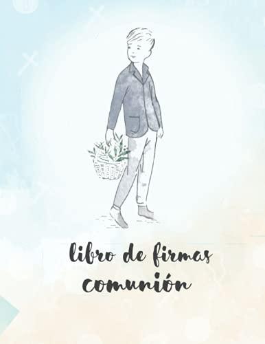 Libro De Firmas Comunión: Libro de Firmas de Primera Comunión Niño | Árbol de Huellas | Todo Color | Firmas y Dedicatorias Personalizadas en Cada Página | 100 Hojas | Espacio Para Fotografía