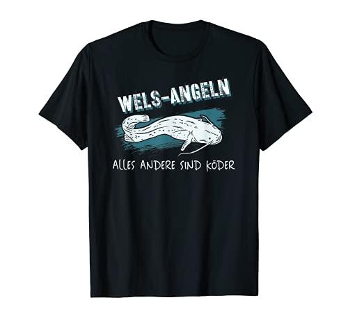 Wels angeln lustiger Spruch Köder für Angler T-Shirt