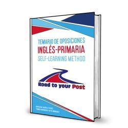 Temario de oposiciones Inglés-Primaria: Road to your post. Self-learning method