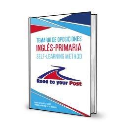 Temario de oposiciones Inglés-Primaria: Road to your post. Self-learning method