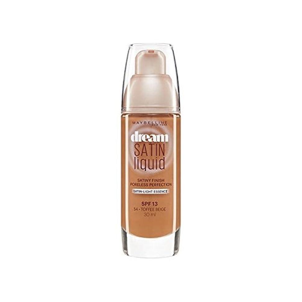 ソートオフェンス汚れたMaybelline Dream Satin Liquid Foundation 54 Toffee 30ml (Pack of 6) - メイベリン夢サテンリキッドファンデーション54タフィー30ミリリットル x6 [並行輸入品]