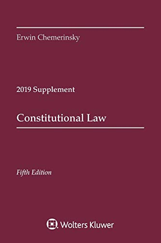 Compare Textbook Prices for Constitutional Law, Fifth Edition: 2019 Case Supplement Supplements Supplement Edition ISBN 9781543809350 by Chemerinsky, Erwin