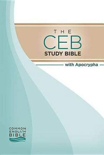 Compare Textbook Prices for The CEB Study Bible with Apocrypha First Printing Edition ISBN 9781609260293 by Common English Bible,Green, Joel B.