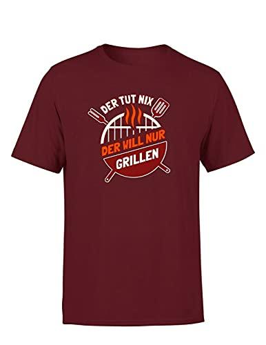 Grillspruch Der TUT nix der Will nur Grillen Herren T-Shirt Sprüche, Farbe: Bordeaux, Größe: Xx-Large