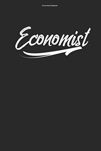 Economist Notebook: 100 Pages | Lined Interior | Economy Job Economic Team Business Economist Gift Economics Economists Teacher Student