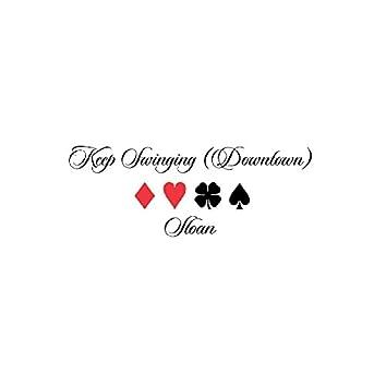 Keep Swinging (Downtown) - Single
