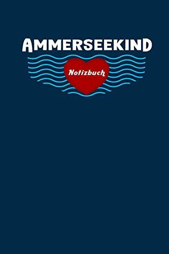 Ammersee Kind Notizbuch, Reise Tagebuch: Leere Seiten, Extra Packliste Zum Abhaken, 6X9inch (Ca. Din A5), Für Männer, Frauen, Mädchen, Ideales Geschenk