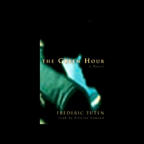 The Green Hour  Audiolibri