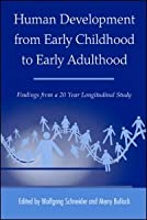 Human Development from Early Childhood to Early Adulthood: Findings from a 20 Year Longitudinal Study