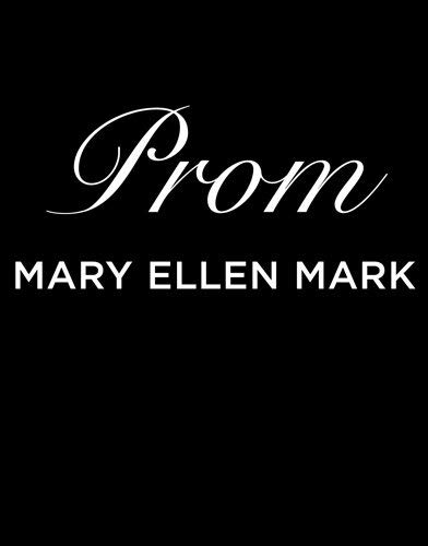 Prom by Mary Ellen Mark(2012-04-03)