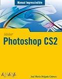 Photoshop CS2 (Manuales Imprescindibles)