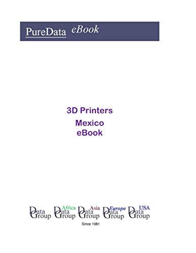 3D Printers in Mexico: Market Sales