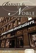 Barnes & Noble: Groundbreaking Entrepreneurs (Publishing Pioneers)