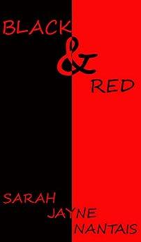 Black & Red by [Sarah Jayne Nantais]