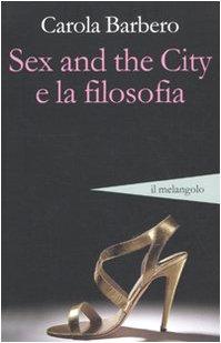 Sex and the city e la filosofia