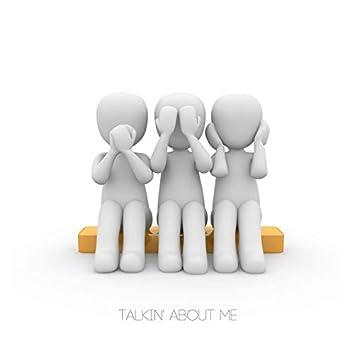 Talkin' About Me (feat. Tlarox)