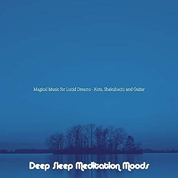 Magical Music for Lucid Dreams - Koto, Shakuhachi and Guitar