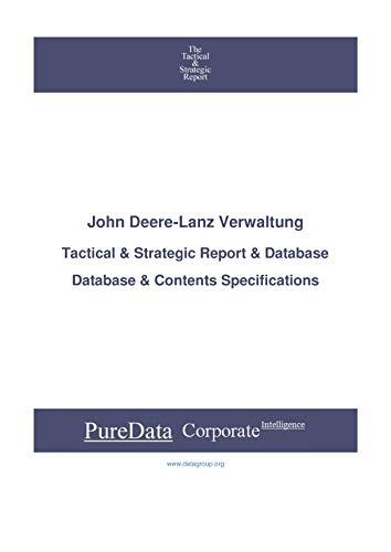 John Deere-Lanz Verwaltung: Tactical & Strategic Database Specifications - Frankfurt perspectives (Tactical & Strategic - Germany Book 4453) (English Edition)