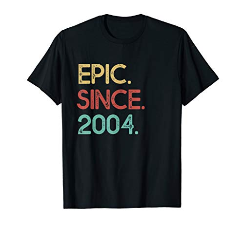 Epic Since 2004 Funny Awesome Vintage 16th Birthday Gift T-Shirt