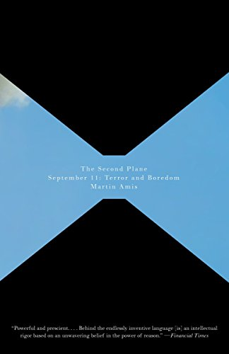 The Second Plane: September 11: Terror and Boredom (Vintage International)