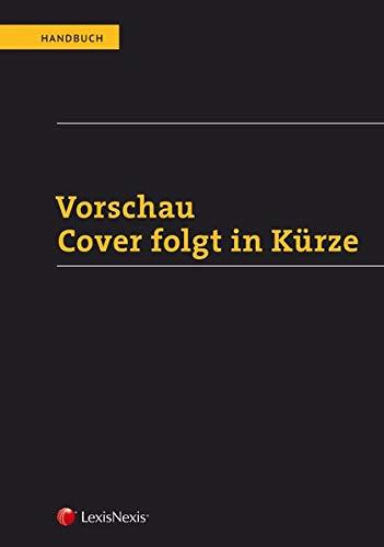 Handbuch Schiedsgerichtsbarkeit und ADR