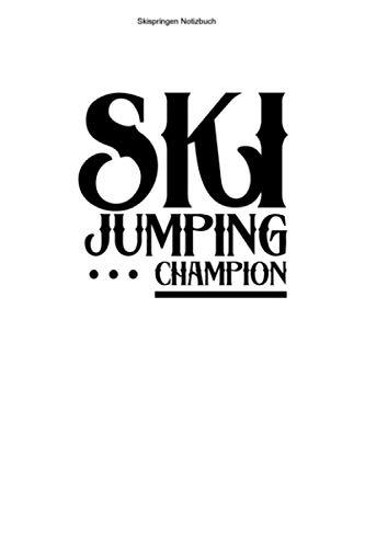 Skispringen Notizbuch: 100 Seiten | Punkteraster | Schanze Team Ski Skischanze Geschenk Skispringer Skier Skispringen Springer Ski Sprung Skisprung Springen Skisprungschanze