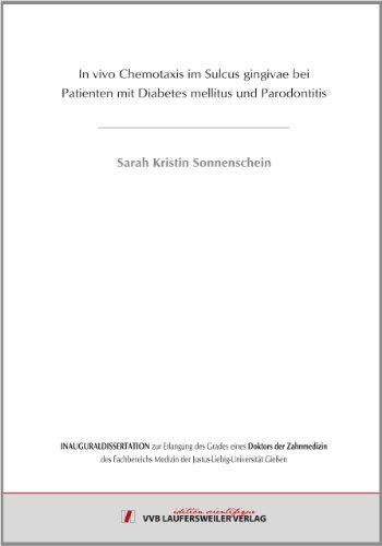 In vivo Chemotaxis im Sulcus gingivae bei Patienten mit Diabetes mellitus und Parodontitis