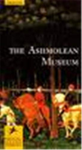 The Ashmolean Museum, Oxford (Prestel Museum Guides)