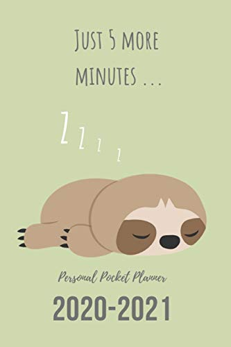 Personal Pocket Planner: Gift Idea for Sloth Lover  Undated Weekly Planner with 2-Year At A Glance, 6x9 inch, 100 pages