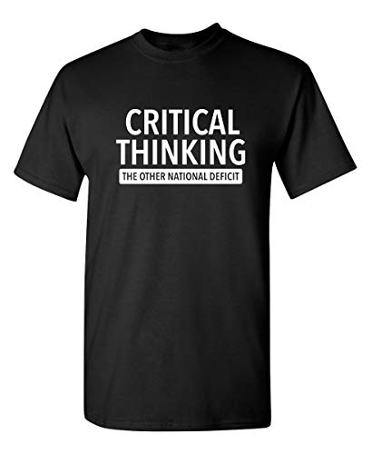 Critical Thinking Graphic Novelty Sarcastic Funny T Shirt L Black