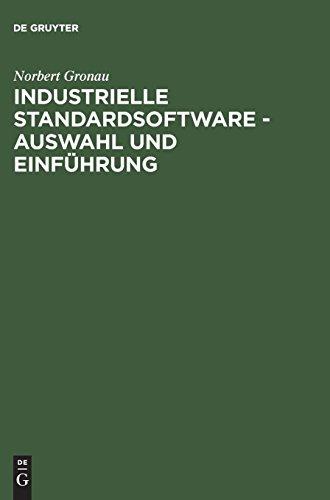 Industrielle Standardsoftware – Auswahl Und Einführung PDF Books