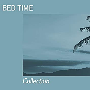 # Bed Time Collection