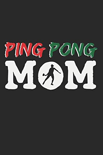 Ping Pong Mom: A5 Notizbuch, 120 Seiten gepunktet punktiert, Mama Mutter Frau Frauen Tischtennis Tischtennisspieler Tischtennisverein Verein Tisch Tennis Sport Ping Pong Ping-Pong Ballsport