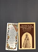 The Infant Jesus of Prague : prayers to the Infant Jesus for all occasions with a short history of the devotion