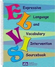 Expressive Language and Vocabulary Intervention Sourcebook (ELVIS) by Larry J. Mattes (2012-08-02)