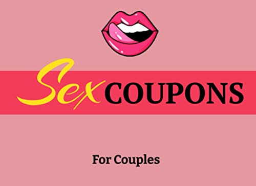 Sex Coupons For Couples: Sexy, Dirty, & Pure Vouchers For Couples, For Boyfriend, Girlfriend, Wife and Husband. funny Idea Gift For Valentines Day, Anniversary, Birthday, Christmas