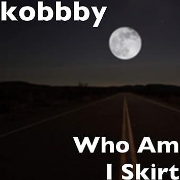 Who Am I Skirt