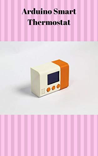 Arduino Smart Thermostat (English Edition)