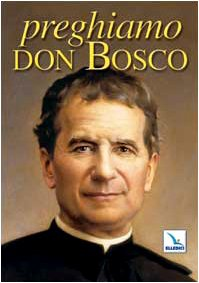 Preghiamo Don Bosco