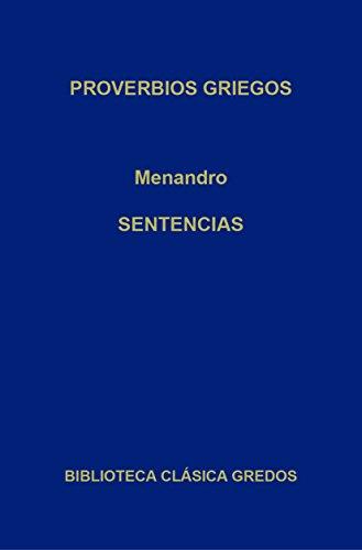 Proverbios griegos. Sentencias (Biblioteca Clásica Gredos nº 272)