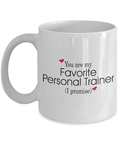 Taza de cafe Taza de café divertida - Eres mi entrenador personal favorito - Regalo de humor de sarcasmo inspirador único Regalo presente para amigos adultos Hombres y mujeres 11oz