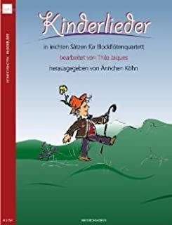 KINDERLIEDER - Arreglos para cuarteto de flauta dulce [notas / partitura]